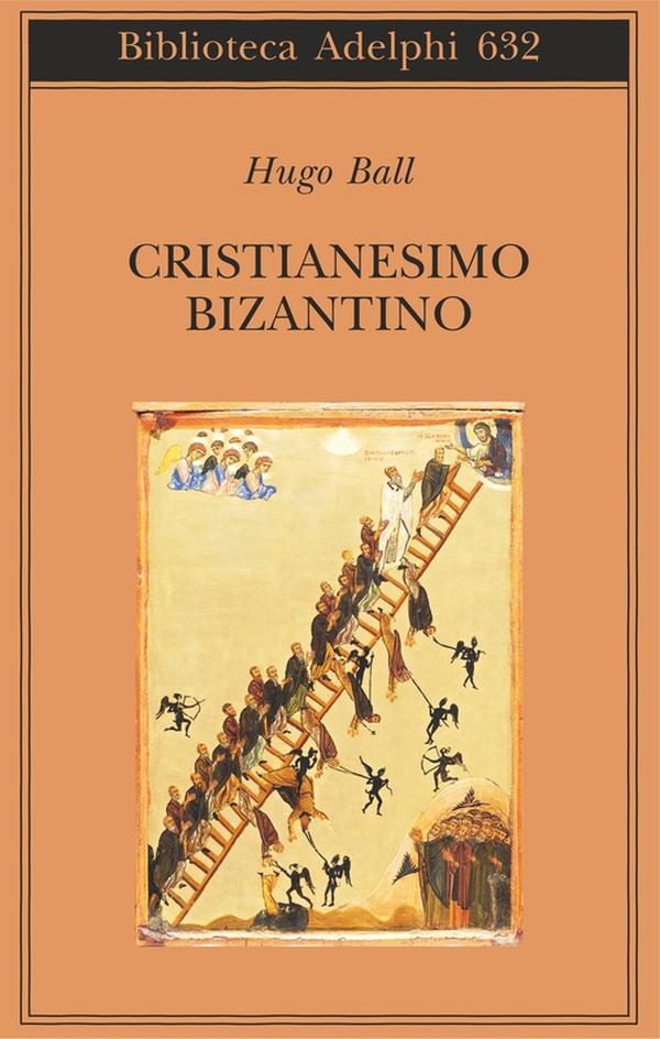 Cristianesimo bizantino hugo ball