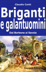 Briganti e galantuomini: ribelli e rappresaglie dopo l'Unità d'Italia, quando i nazisti indossavano il kepì