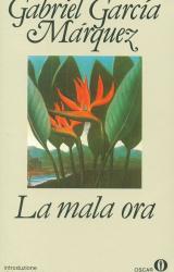 """""""La mala ora"""" di Gabriel Garcia Márquez"""
