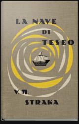 S. La nave di Teseo. L'esperimento letterario di J.J. Abrams