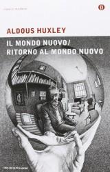 Il mondo nuovo di Aldous Huxley: uno sguardo sul futuro
