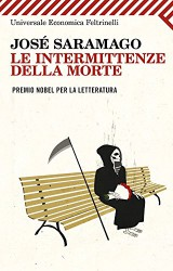 Le intermittenze della morte, di José Saramago; ipotesi di una vita senza la morte.