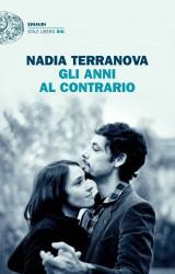 Gli anni al contrario, il romanzo d'esordio di Nadia Terranova