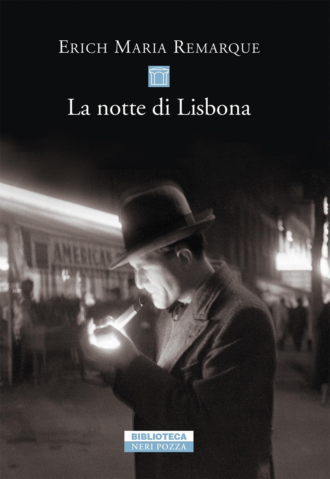 La notte di Lisbona di Erich Maria Remarque