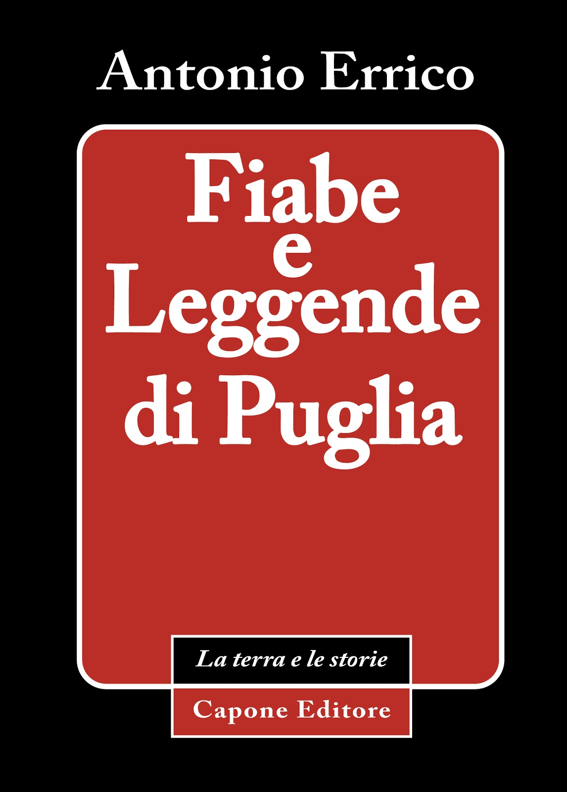 Fiabe e Leggende di Puglia recensione