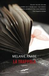 La trappola di Melanie Raabe | Anteprima esclusiva