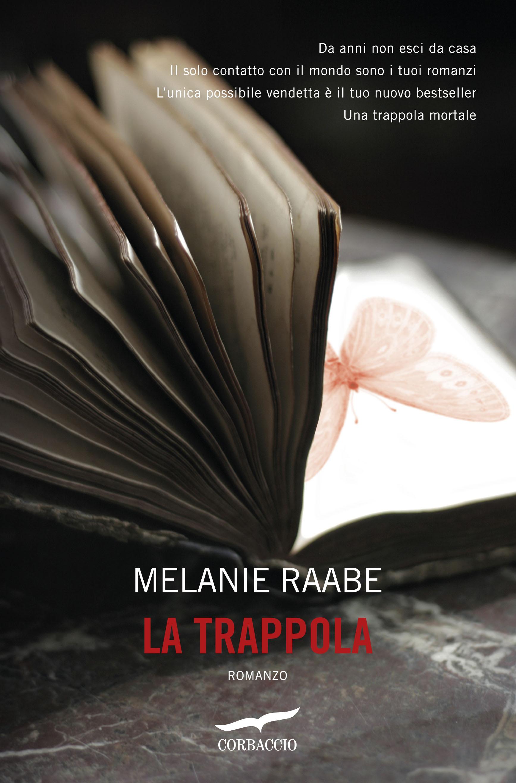 La trappola Melanie Raabe
