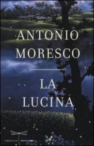 antonio_moresco_la_lucina