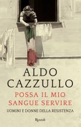 Possa il mio sangue servire di Aldo Cazzullo