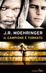 Il campione è tornato, il ring della vita firmato Moehringer
