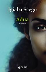 """""""Adua"""" vita somala a Roma tra immigrazione e rimorso"""