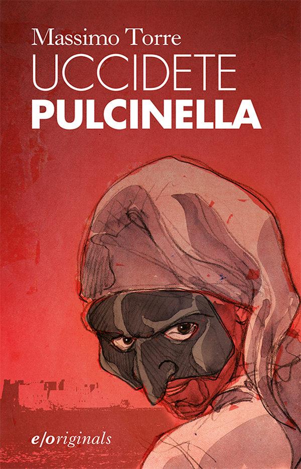Uccidete Pulcinella