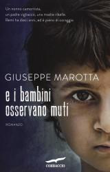 E i bambini osservano muti – di Giuseppe Marotta