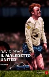 Il Maledetto United, di David Peace