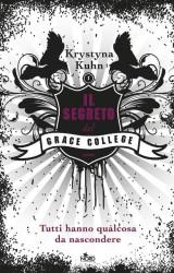 """""""Il segreto del Grace College"""" di Krystyna Khun"""