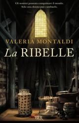 La ribelle di Valeria Montaldi