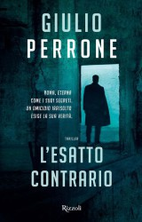 L'Esatto Contrario di Giulio Perrone: quando l'evidenza inganna