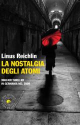 La nostalgia degli atomi di Linus Reichlin