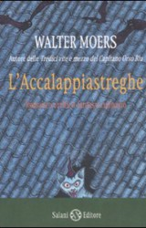 """""""L'accalappiastreghe"""" di Walter Moers"""