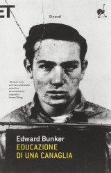 Educazione di una canaglia di Edward Bunker