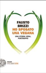Ho sposato una vegana, di Fausto Brizzi