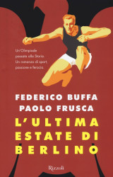 """L'ultima estate di Berlino"" di Buffa e Frusca"