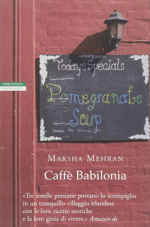Caffè Babilonia di Marsha Mehran