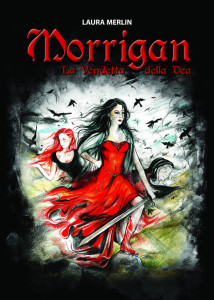 Morrigan. La vendetta della Dea, Laura Merlin