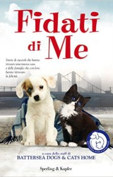 """Fidati di me"" a cura dello staff di Battersea Dogs & Cats Home"