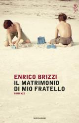 Il matrimonio di mio fratello di Enrico Brizzi