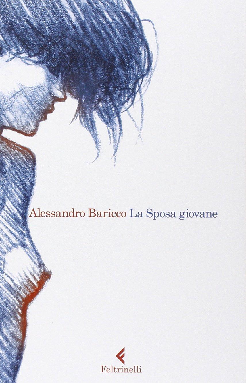 La sposa giovane Alessandro Baricco