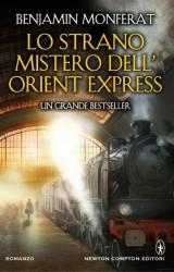 """""""Lo strano Mistero dell'Orient Express"""" di Benjamin Monferat"""