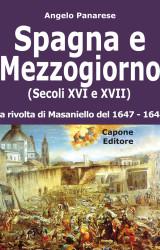 Spagna e Sud: il 1600 allontanò Napoli dall'Europa
