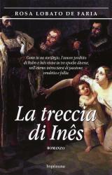 La treccia di Inès | Rosa Lobato de Faria