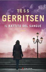 Il battito del sangue | Tess Gerritsen