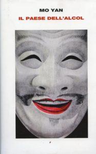 Libro Mo Yan: Il paese dell'alcol