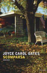 """Il nuovo libro di Joyce Carol Oates: """"Scomparsa"""""""