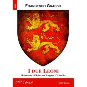 """""""i due leoni"""" Grasso"""