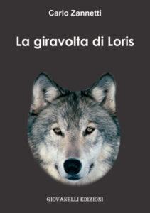 La giravolta di Loris Carlo Zannetti