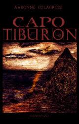 Capo Tiburon | Aaronne Colagrossi