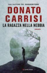 La ragazza nella nebbia | Donato Carrisi