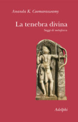 La tenebra divina | A.K. Coomaraswamy