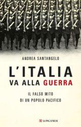 Andrea Santangelo | L'Italia va alla guerra