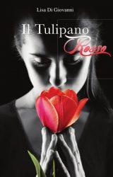 Il tulipano rosso | Lisa Di Giovanni