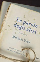 Le parole degli altri |  Michaël Uras