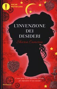 L'invenzione dei desideri | Sharon Cameron