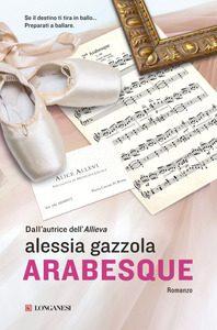 Arabesque | Alessia Gazzola