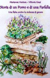 Storia di un porro e di una farfalla | Mariarosa Ventura