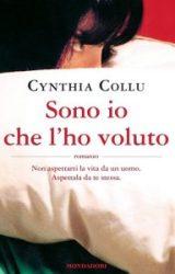 """Intervista a Cynthia Collu, autrice de """"Sono io che l'ho voluto"""""""