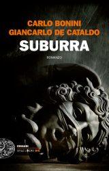 Suburra | Giancarlo De Cataldo e Carlo Bonini